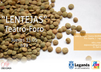 """El Teatro-Foro """"Lentejas"""""""