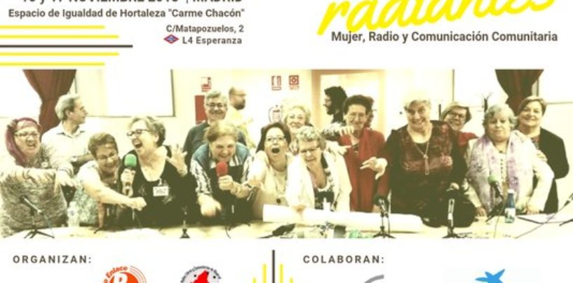 El I Encuentro Estatal de Mujeres Radiantes se celebrará en Madrid los días 16 y 17 de noviembre