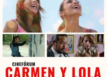 Cinefórum: Carmen y Lola
