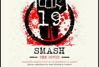 Smash the Covid-19 – Entrevista a Miguel de La Chusma Crew