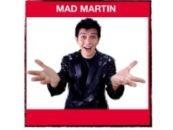 Los días 17, 18 y 19 de julio, tendremos al  inigualable Mad Martin en el Teatro Rey de Pikas