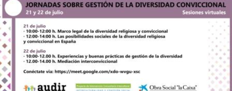 Jornadas sobre Gestión de la Diversidad Conviccional, en los días 21 y 22 de julio