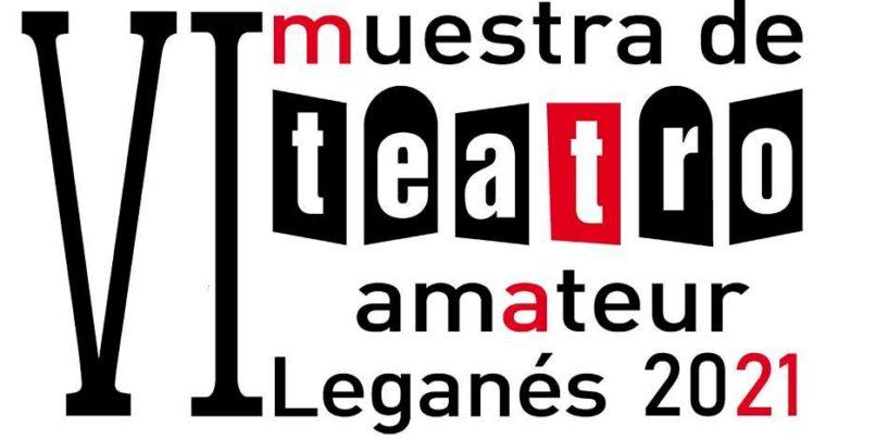 VI muestra de teatro amateur Leganés 2021