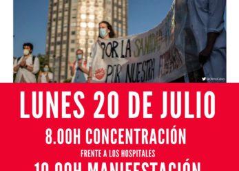 Lunes 20 de julio: 8h concentración frente a los hospitales, 10h manifestación Consejería de Sanidad – Sol
