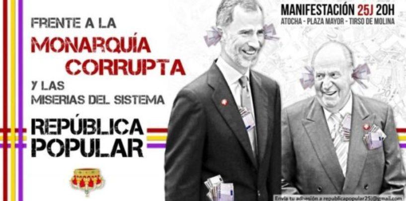 Manifestación frente a la monarquía corrupta y las miserias del sistema el 25 de julio