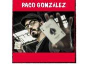 El 20, 21 y 22 de Noviembre, estará en el Teatro Rey de Pikas el increíble Paco González