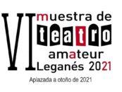 VI Muestra de Teatro Amateur de Leganés 2021