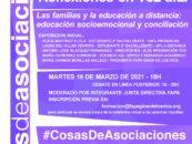 Reflexiones en Voz Alta. Las Familias y la Educación a Distancia: Educación Socioemocional y Conciliación