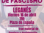 Desinfecta Leganés de fascismo