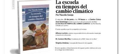 """""""La escuela en tiempos del cambio climático"""" de Pío Maceda"""